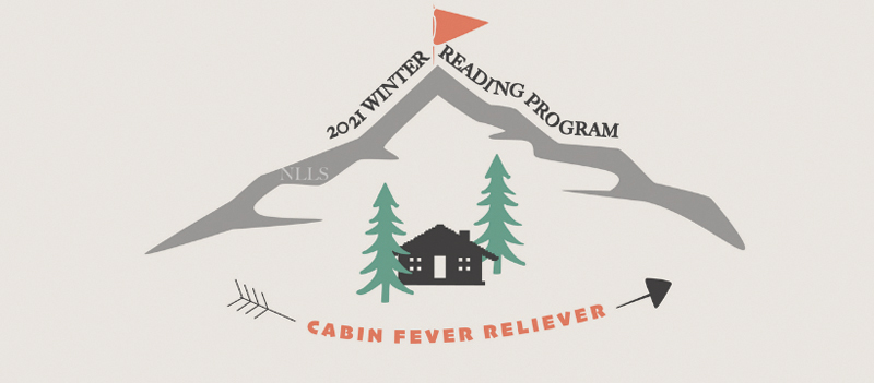 "Libraries announce ""Cabin Fever Reliever"" reading program"